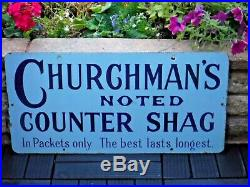 1930s Original Vintage ENAMEL CHURCHMAN'S NOTED COUNTER SHAG SIGN Tobacco