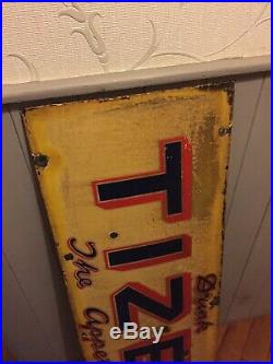 Original Vintage Drink Tizer The Appetizer Enamel Sign