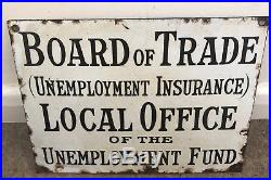 Vintage Board Of Trade Local Office Of The Unemployment Fund Enamel Sign