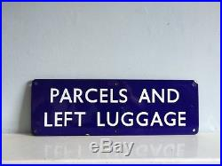 Vintage British Railway Enamel Sign PARCELS AND LEFT LUGGAGE 46x15cm 20s 30s 40s