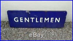 Vintage Gentlemen Railwayana Platform/station Enamel Sign (original) 36x12