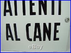 Vtg ATTENTI AL CANE'Beware of the Dog' Sign porcelain enamel hand painted dog
